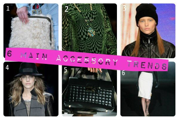 6 main accessories for 2013